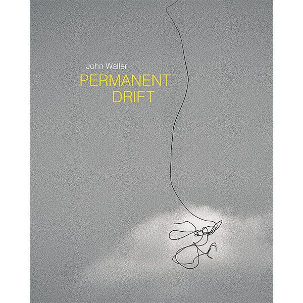 Permanent Drift by John Waller