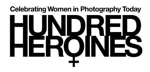 Hundred Heroines: Celebrating Women in Photography Today