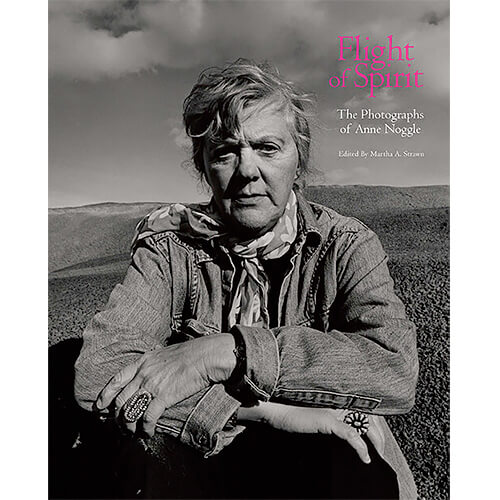 Book: Flight of Spirit, The Photographs of Anne Noggle