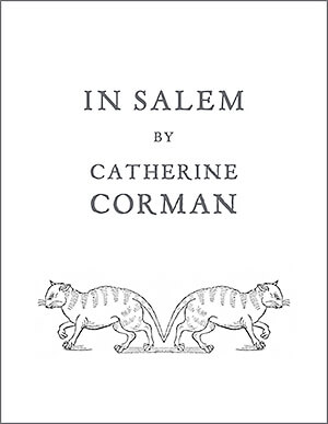 In Salem, Collage Poems and Photographs by Catherine Corman