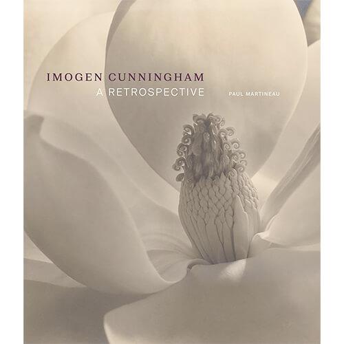 Imogen Cunnigham: A Retrospective by Paul Martineau