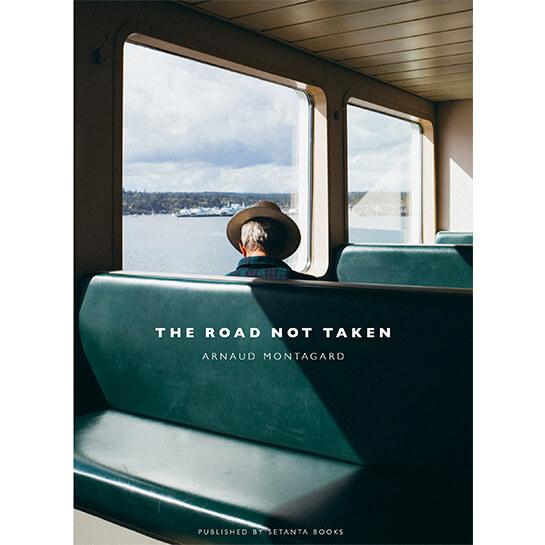 The Road Not Taken by Arnaud Montagard