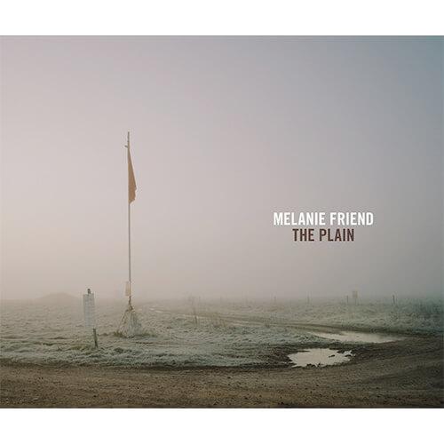 The Plain by Melanie Friend