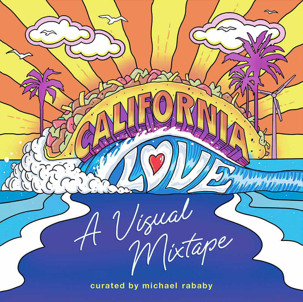 California Love: A Visual Mixtape