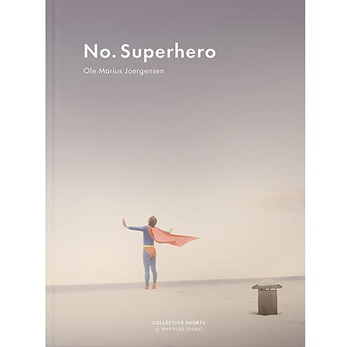 No. Superhero by Ole Marius Joergensen