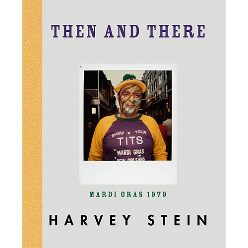 Then and There: Mardi Gras 1979 by Harvey Stein