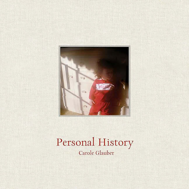 Personal History by Carole Glauber