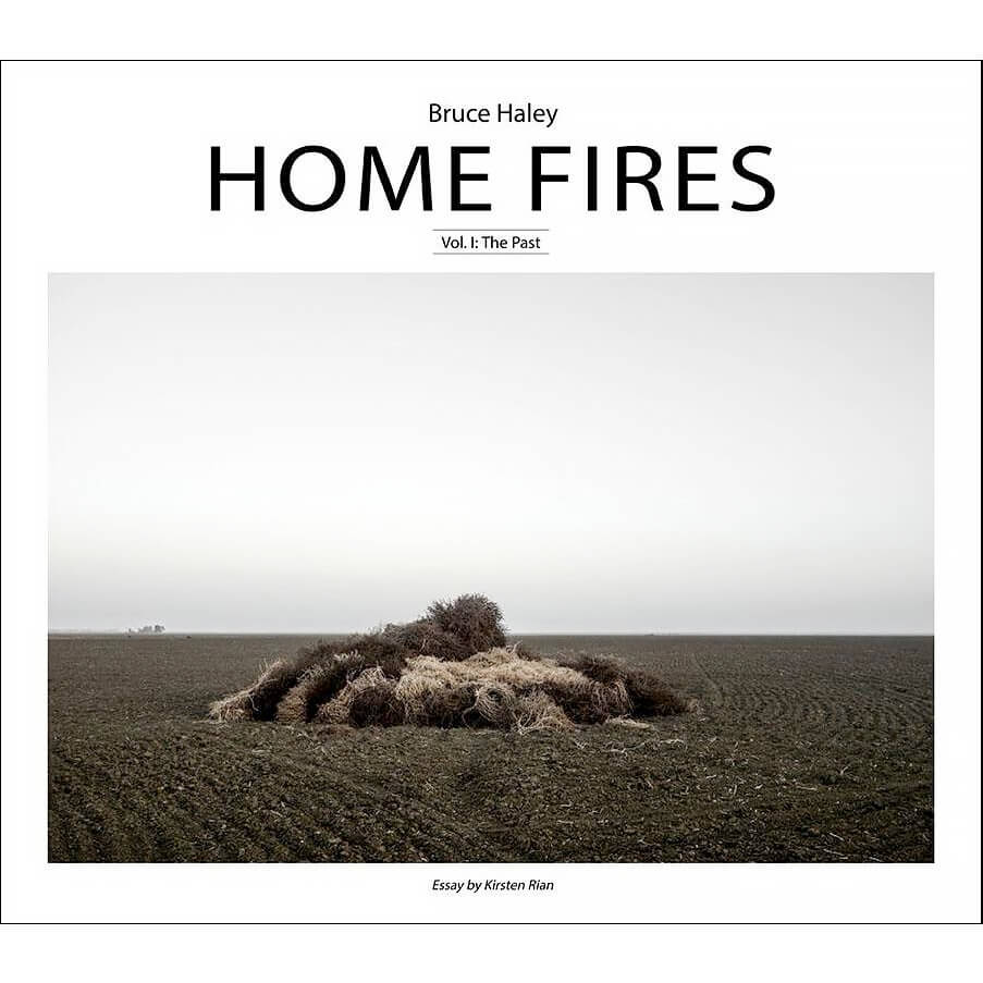 Home Fires, Vol I: The Past  by Bruce Haley
