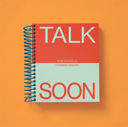 Talk Soon by Erik Kessels & Thomas Sauvin