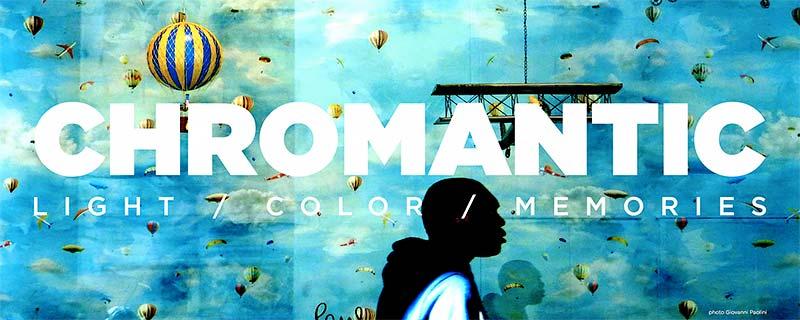 Chromantic: Light, Color, Memories
