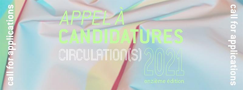Circulation(s) Festival Open Call