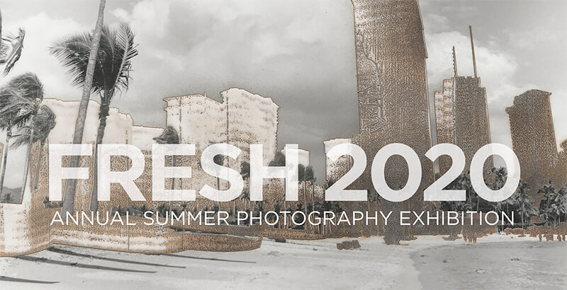 FRESH Annual Summer Photo Show
