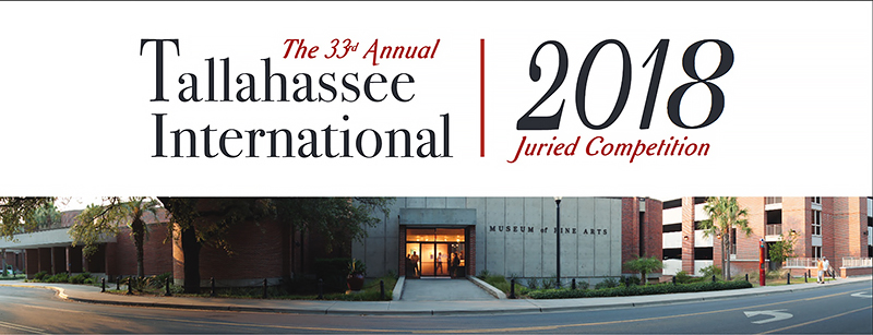33rd Annual Tallahassee International Juried Competition