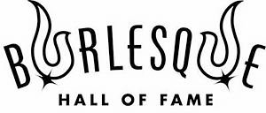 Burlesque Hall of Fame (BHoF)