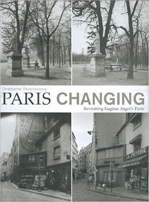 Paris Changing: Revisiting Eugène Atget