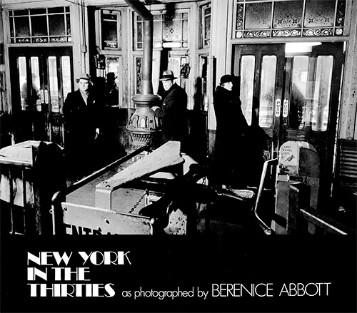 Berenice Abbott: New York in the Thirties