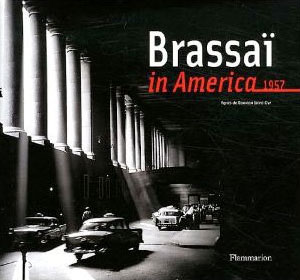 Brassaï in America