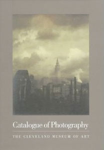 Catalogue Of Photography: Cleveland Museum Of Art