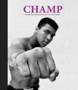 Champ: Muhammed Ali Photographed By Thomas Hoepker