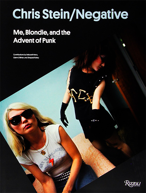 Stein / Negative: Me, Blondie, and the Advent of Punk