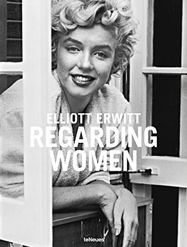 Elliott Erwitt: Regarding Women