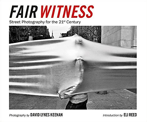 Fair Witness: Street Photography for the 21st Century