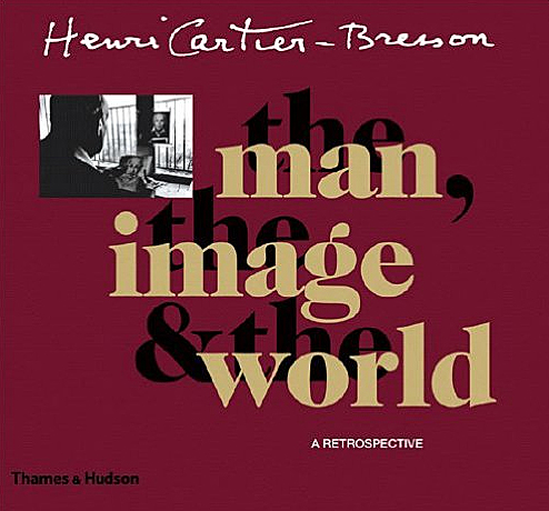 Henri Cartier-Bresson: The Man, The Image & The World