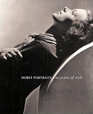 Horst Portraits: 60 Years of Style