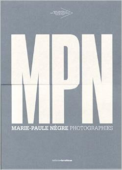Marie-Paule Nègre: MNP Photographies