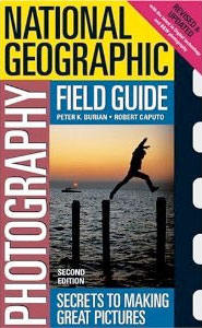 National Geographic Photography Field Guid