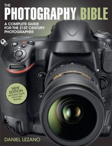 The Photography Bible: A Complete Guide for the 21st Century