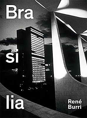 Brasilia: Photographs 1958-1997