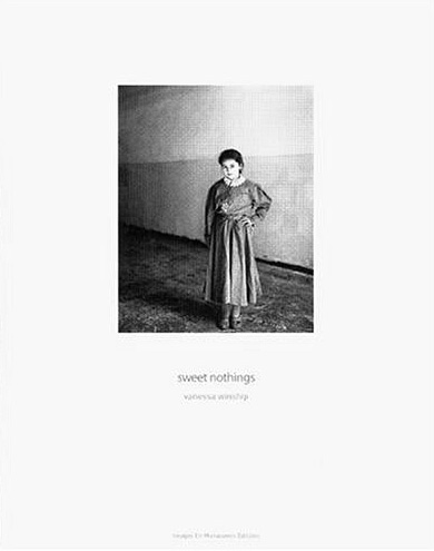 Vanessa Winship: Sweet Nothings