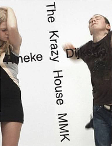 Rineke Dijkstra: The Krazy House