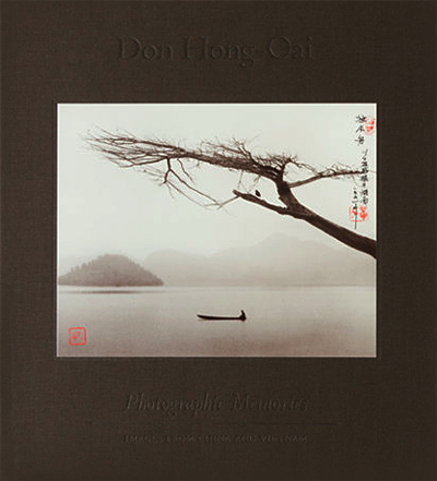 Don Hong-Oai: Photographic memories : images from China and Vietnam
