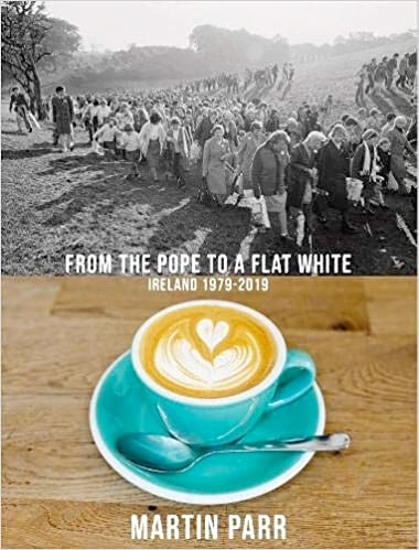 From the Pope to a Flat White, Ireland 1979-2019