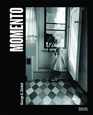 MOMENTO: Photographs by George S. Zimbel
