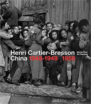 Henri Cartier-Bresson in China: 1948-1949 1958