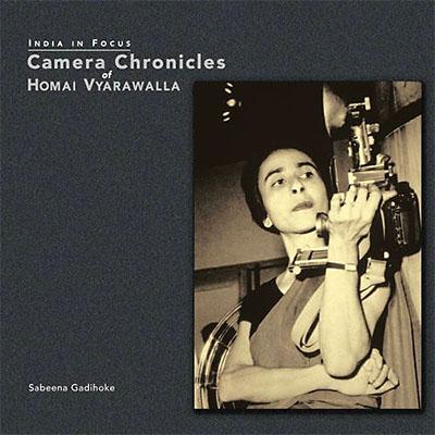 India in Focus: Camera Chronicles of Homai Vyarawalla