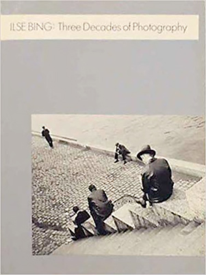 ILSE BING: Three Decades of Photography