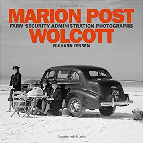 Marion Post Wolcott: Farm Security Administration Photographs
