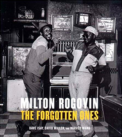 Milton Rogovin: The Forgotten Ones