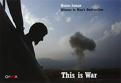 This Is War: Witness of Man's Destruction