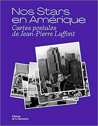Nos Stars en Amèrique Cartes postales de Jean Pierre Laffont