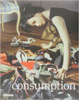 Prix Pictet 05: Consumption