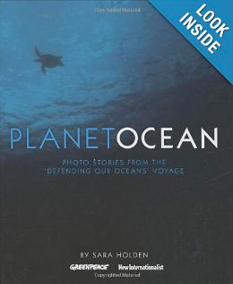 Planet Ocean: Photo Stories from the 'Defending Our Oceans' Voyage