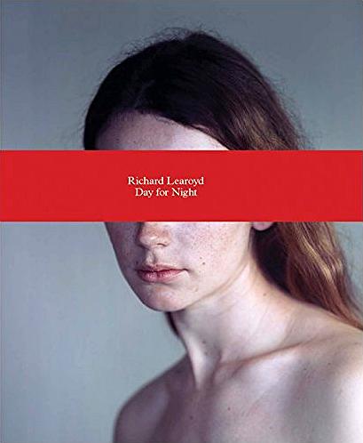 Richard Learoyd: Day for Night