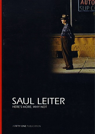 Saul Leiter: Here's More, Why Not