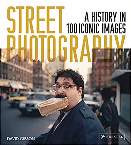 Street Photography: A History in 100 Iconic Images