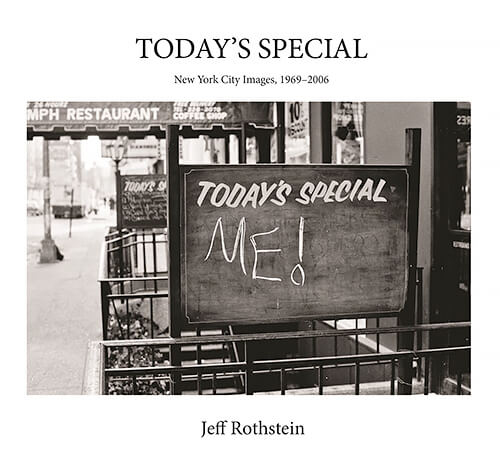 Today's Special, New York City Images 1969-2006